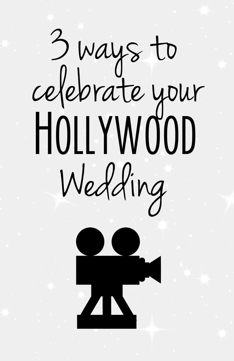 Hollywood Wedding Theme Ideas