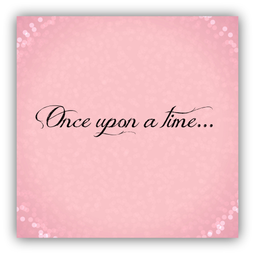 Once upon a time sign idea