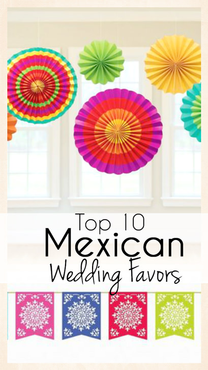 top 10 mexican wedding favors that are fun and festive