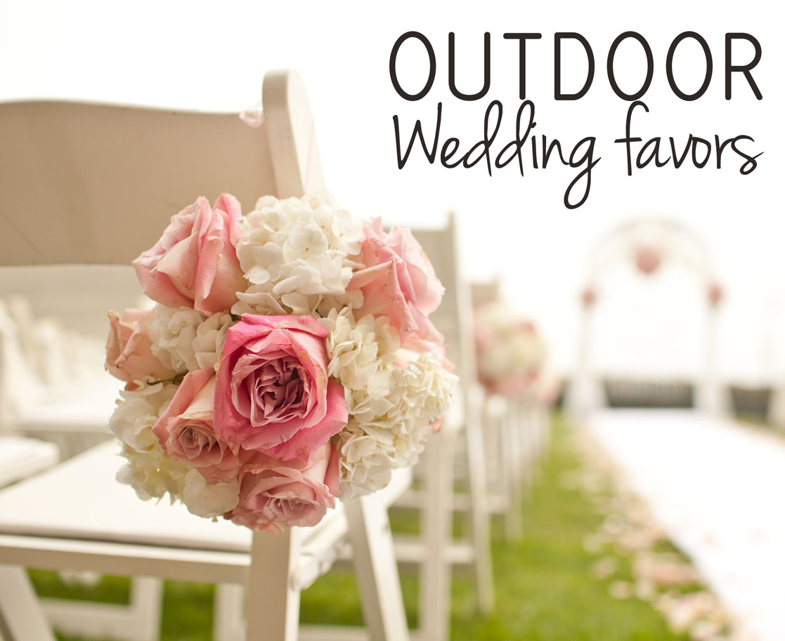 Outdoor Wedding Favor Ideas